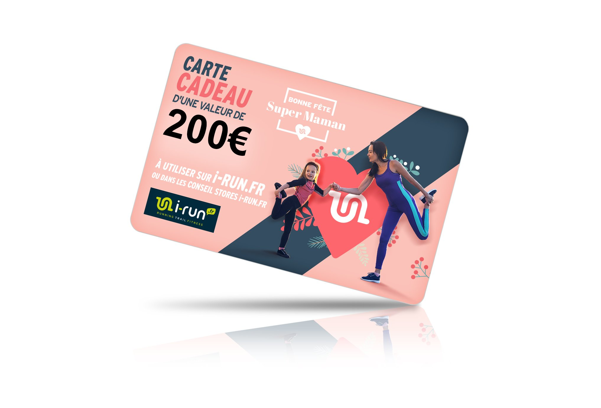 i-run.fr Carte Cadeau 200 Fête des Mères Cartes Cadeau