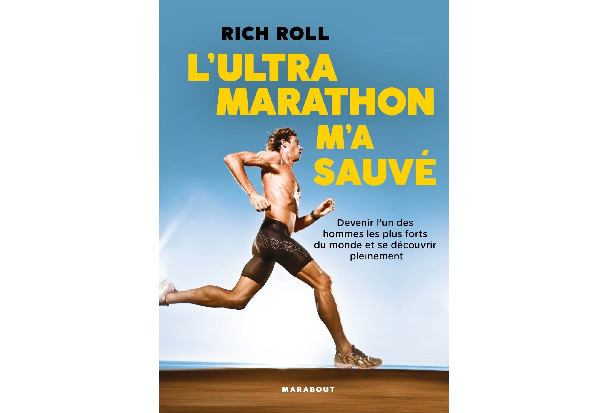 Marabout L ultra Marathon m a sauvé Livres