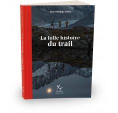 Paulsen La folle histoire du trail